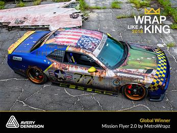 "MetroWrapz wins 2018 ""King of the Wrap World"" crown in Avery Dennison ""Wrap Like a King™"" Challenge. 